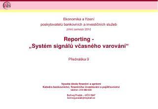 """Reporting -  """"Systém signálů včasného varování"""""""