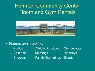 Perinton Community Center Room and Gym Rentals
