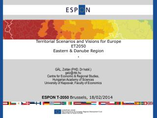 Territorial Scenarios and Visions for Europe  ET2050  Eastern &  Danube Region ,