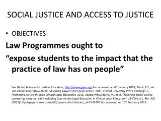 SOCIAL JUSTICE AND ACCESS TO JUSTICE