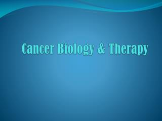 Cancer Biology & Therapy