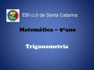 Matem�tica � 9�ano