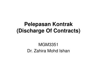 Pelepasan Kontrak  (Discharge Of Contracts)