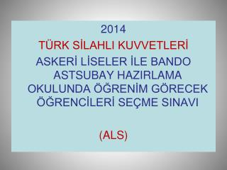 2014 TÜRK SİLAHLI KUVVETLERİ