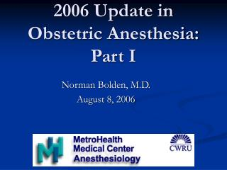 2006 Update in Obstetric Anesthesia:  Part I