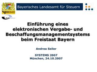 Andrea Seiler SYSTEMS 2007 München, 24.10.2007