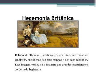 Hegemonia Britânica