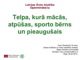 Latvijas Ārstu biedrība Openminded.lu