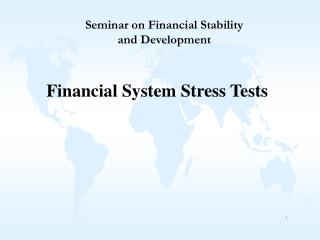 Financial System Stress Tests