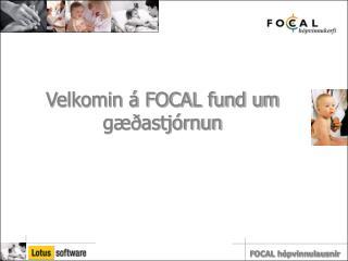 Velkomin á FOCAL fund um gæðastjórnun