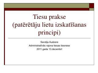 Tiesu prakse  (patērētāju lietu izskatīšanas principi)
