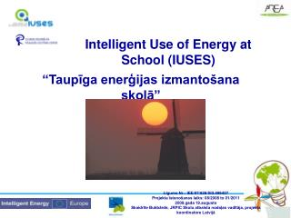 Intelligent Use of Energy at School  (I USES )