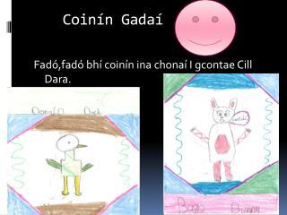 Coinín Gadaí