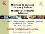 El Comercio Internacional sobre Textiles y Vestido y sus Perspectivas Futuras EL CASO DEL PER