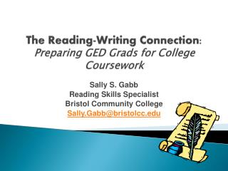 The Reading-Writing Connection:  Preparing GED Grads for College Coursework
