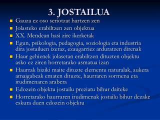 3. JOSTAILUA
