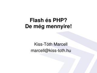 Flash és PHP? De még mennyire!