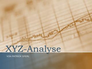 XYZ-Analyse