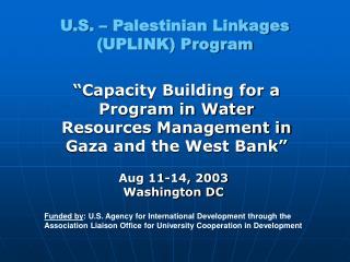 U.S. – Palestinian Linkages (UPLINK) Program