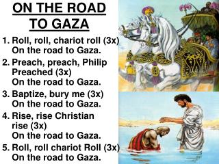ON THE ROAD TO GAZA