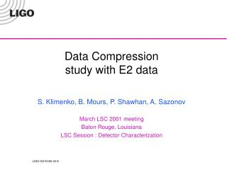 Data Compression study with E2 data