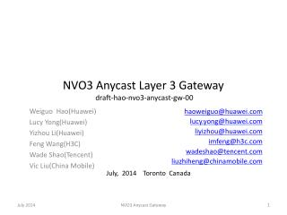 NVO3  Anycast  Layer 3 Gateway draft-hao-nvo3-anycast-gw-00