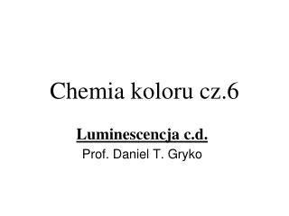 Chemia koloru cz.6