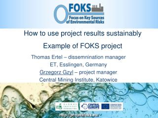 How to use project results sustainably Example of FOKS project
