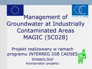Management of Groundwater at Industrially Contaminated Areas MAGIC (5C028)