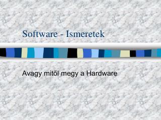 Software - Ismeretek