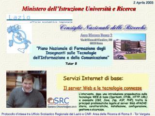 Servizi Internet di base: Il server Web e le tecnologie connesse