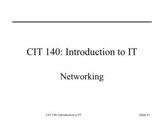 CIT 140: Introduction to IT