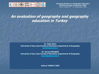 An evaluation of geography and geography education in Turkey