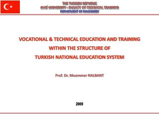 THE TURKISH REPUBLIC GAZİ UNIVERSITY - FACULTY OF TECHNICAL TRAINING DEPARTMENT OF MACHINERY