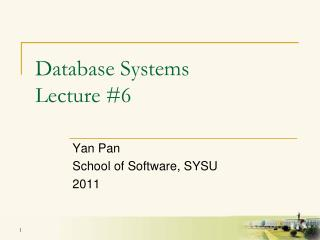 Database Systems Lecture #6