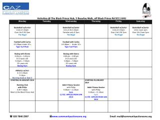 Activities @ The Black Prince Hub, 5 Beaufoy Walk, off Black Prince Rd SE11 6HU