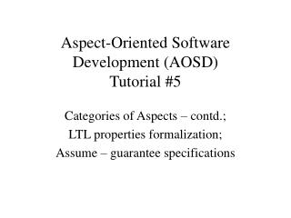 Aspect-Oriented Software Development (AOSD) Tutorial #5