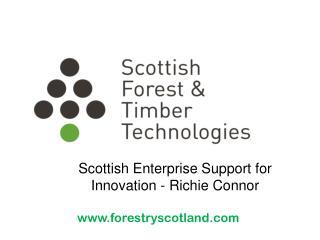 Scottish Enterprise Support for Innovation - Richie Connor