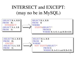 INTERSECT and EXCEPT: (may no be in MySQL)