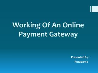 Working of an Online Payment Gateway