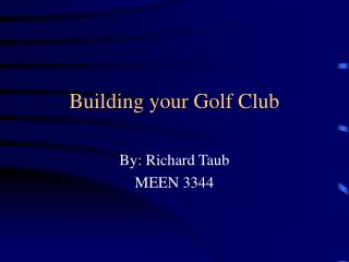 Building your Golf Club