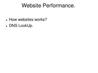 Website Performance.