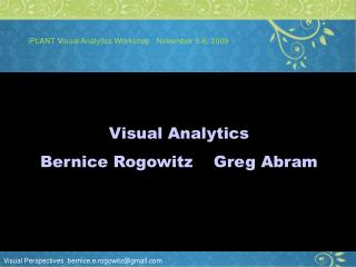 iPLANT Visual Analytics Workshop   November 5-6, 2009