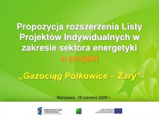 Propozycja rozszerzenia Listy Projektów Indywidualnych w zakresie sektora energetyki o projekt