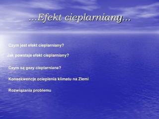 ...Efekt cieplarniany...