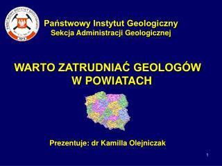 Państwowy Instytut Geologiczny Sekcja Administracji Geologicznej