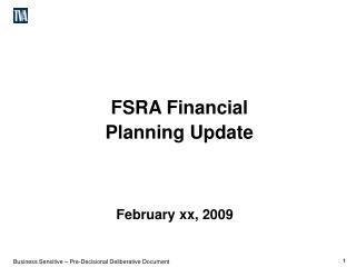 FSRA Financial Planning Update