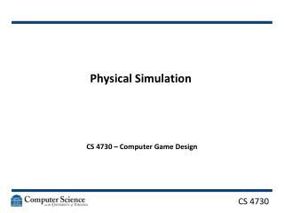 Physical Simulation