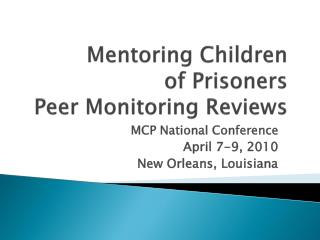 Mentoring Children of Prisoners Peer Monitoring Reviews