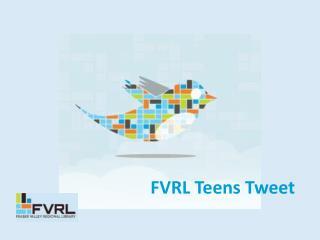 FVRL Teens Tweet